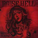 Raise Hell: Written in Blood [+T-Shirt M] (Audio CD)