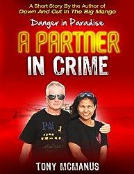 A Partner In Crime (A Danger in Paradise Short Story)