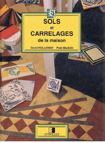 Sols et carrelages de la maison par Holloway, Milson