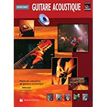 Guitare Acoustique Debutante: Beginning Acoustic Guitar (French Language Edition), Book & CD (Complete Method)