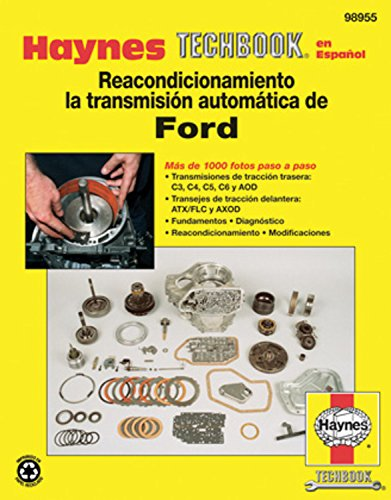 Ford Automatic Transmission Overhaul Techbook (Haynes Automotive Repair Manuals)