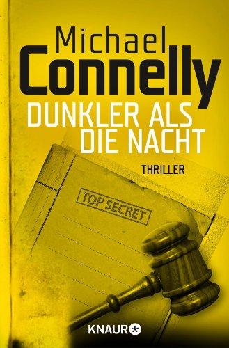 Dunkler als die Nacht: Thriller (Die Harry-Bosch-Serie 7) (Harry Bosch 7)