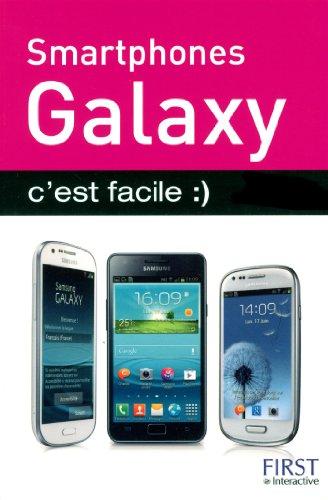 Smartphones Galaxy c'est facile par Henri Lilien