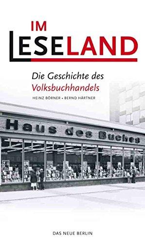 Im Leseland: Die Geschichte des Volksbuchhandels