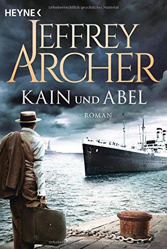 Archer, Jeffrey: Kain und Abel