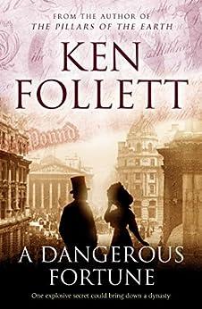 A Dangerous Fortune (English Edition) par [Follett, Ken]