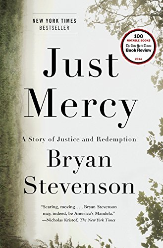 Just Mercy: A Story of Justice and Redemption por Bryan Stevenson