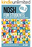 NOSH for Students Volume 2: The Sequel to 'NOSH for Students'...Get the Other One First!