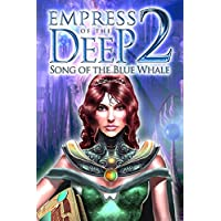 Empress of the Deep 2: Song of the Blue Whale  [Download]