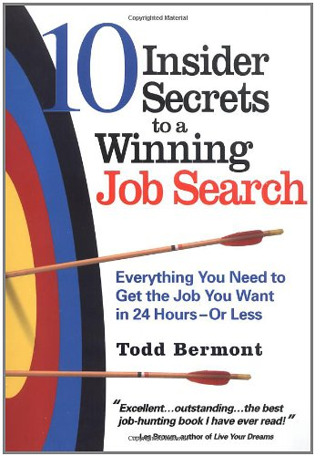 10 Insider Secrets To A Winning Job Search