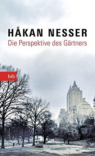 Die Perspektive des Gärtners: Roman