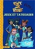 Telecharger Livres Foot 2 Rue Jeux et tatouages (PDF,EPUB,MOBI) gratuits en Francaise