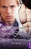 SoulShares - Zwischen zwei Welten