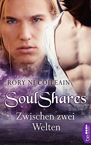 SoulShares - Zwischen zwei Welten (El Hobbit Kindle)