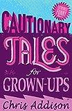 Cautionary Tales (English Edition)