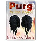 Purg I: Fallen Angel: Purgatory Series, Part 1 - Paranormal Romance - Thriller - Suspense (Purg Series) (English Edition)