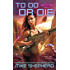 To Do or Die (Jump Universe Series)