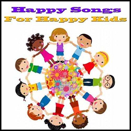 Happy Songs For Happy Kids