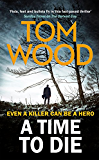 A Time to Die (Victor the Assassin)