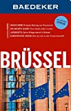 Baedeker Reiseführer Brüssel: mit GROSSEM CITYPLAN