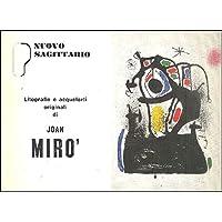 Litografie e acqueforti originali di Joan Mirò