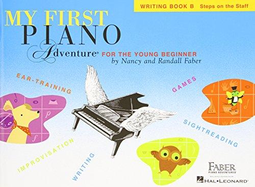 My First Piano Adventure Writing: Book B: Noten, Lehrbuch für Klavier