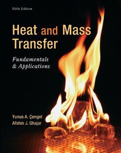 Loose Leaf for Heat and Mass Transfer: Fundamentals and Applications 5th edition by Cengel, Yunus, Ghajar, Afshin (2014) Loose Leaf