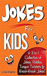 Jokes For Kids: A 3-in-1 Collection of Jokes, Riddles, Tongue Twisters & knock-knock Jokes by Lillie Adams (2014-03-30)