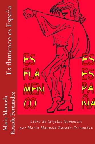 Es flamenco es España: Libro de tarjetas flamencas