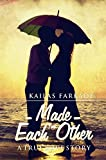 Made For Each Other (First Edition, 2016)