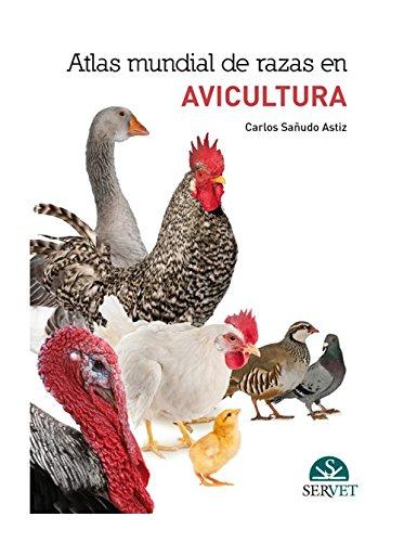 Atlas mundial de razas en Avicultura - Libros de veterinaria - Editorial Servet