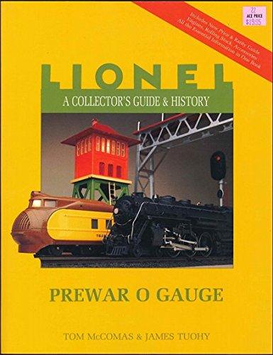 Lionel: Prewar O Gauge v. 1 (Lionel Collector's Guide) por Tom McComas