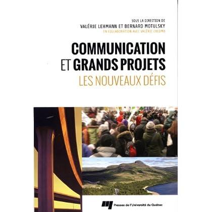Communication et grands projets : Les nouveaux défis