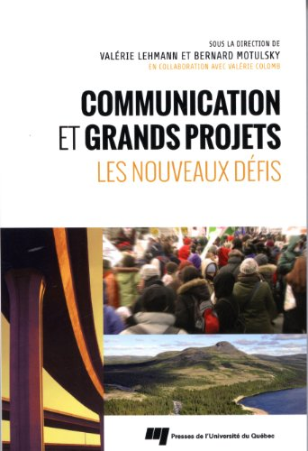 Communication et grands projets : Les nouveaux défis par Valérie Lehmann