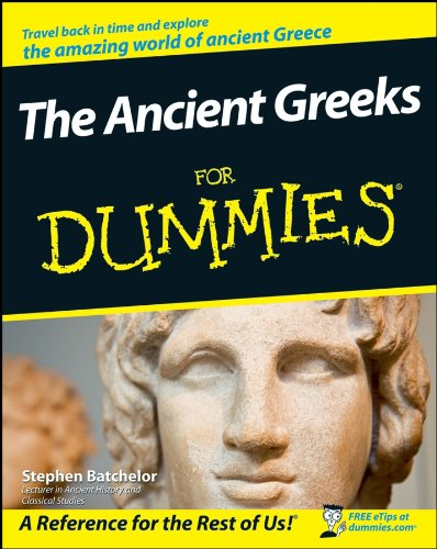 The Ancient Greeks For Dummies (For Dummies Series)