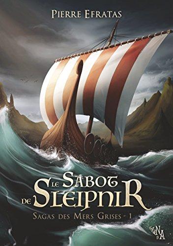 Sagas des Mers Grises, Tome 1 - Le Sabot de Sleipnir