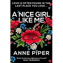 A Nice Girl Like Me: A lively romance packed with wit and humour (English Edition)