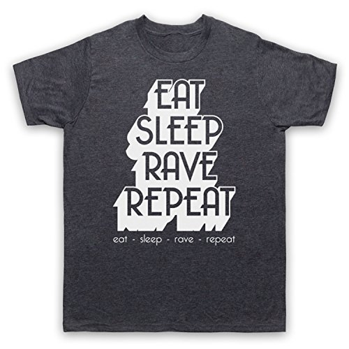 Eat Sleep Rave Repeat Dance Music Slogan Herren T-Shirt Jahrgang Schiefer