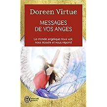 Messages de vos anges : Ce que vos anges veulent que vous sachiez