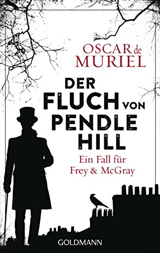 Der Fluch von Pendle Hill: Ein Fall für Frey und McGray 2