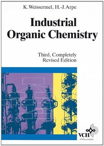 Industrial Organic Chemistry by Klaus Weissermel (1997-06-01)