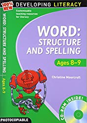 Word Structure and Spelling: Ages 8-9 (100% New Developing Literacy)