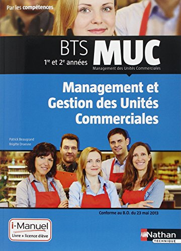 MUC - Management et gestion des unités commerciales par Patrick Beaugrand