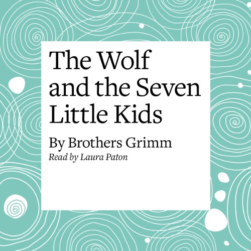 The Wolf and the Seven Little Kids  Audiolibri