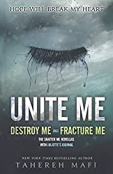 Unite Me (Shatter Me) by Tahereh Mafi (2014-02-04)