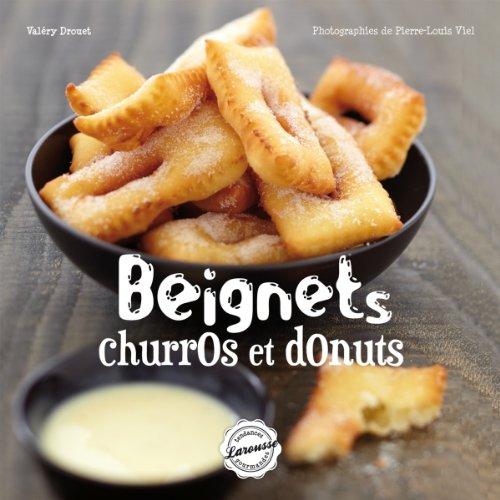 Beignets, churros, donuts par Valéry Drouet