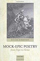 Mock-Epic Poetry from Pope to Heine