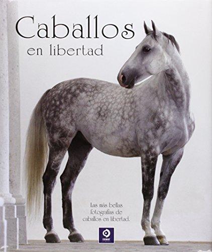 Caballos En Libertad (EDIMAT LIBROS S.A.)