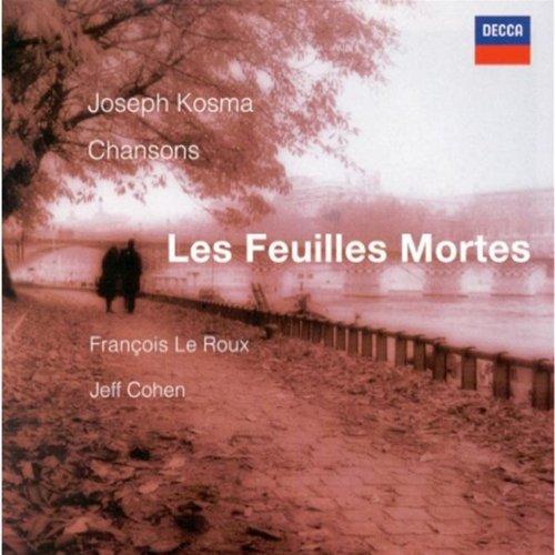 François Le Roux ~ Les feuilles mortes (Joseph Kosma Chansons)