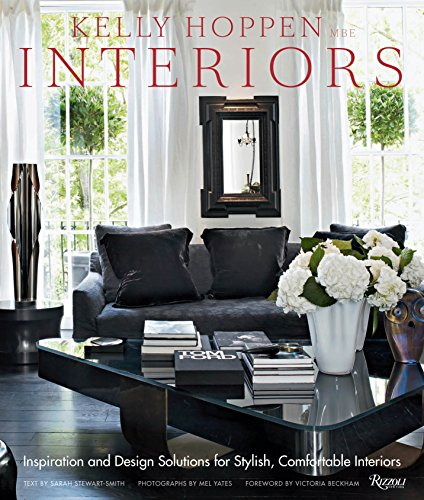Kelly Hoppen Interiors: Inspiration and Design Solutions for Stylish, Comfortable Interiors